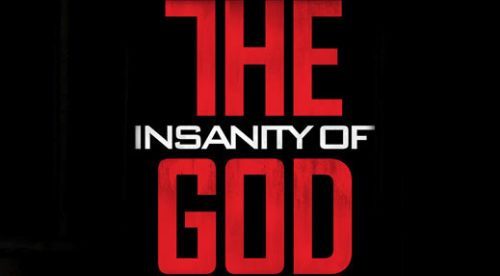 Insanity of God – Simulcast!
